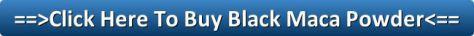 Buy Black Maca Powder